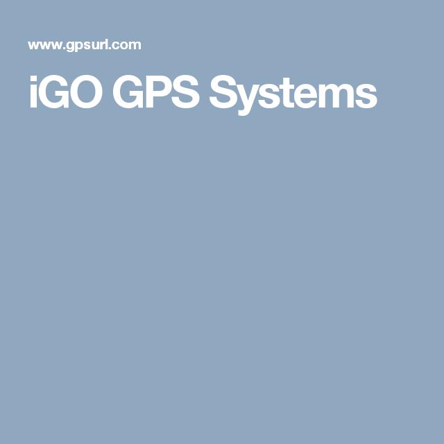 iGO GPS Systems | GPSURL com Forums - gps system ,gps tomtom