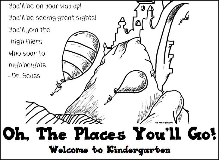 Oh The Places You Ll Go Poster Welcome To Kindergarten Welcome To School Dr Seuss Coloring Pages