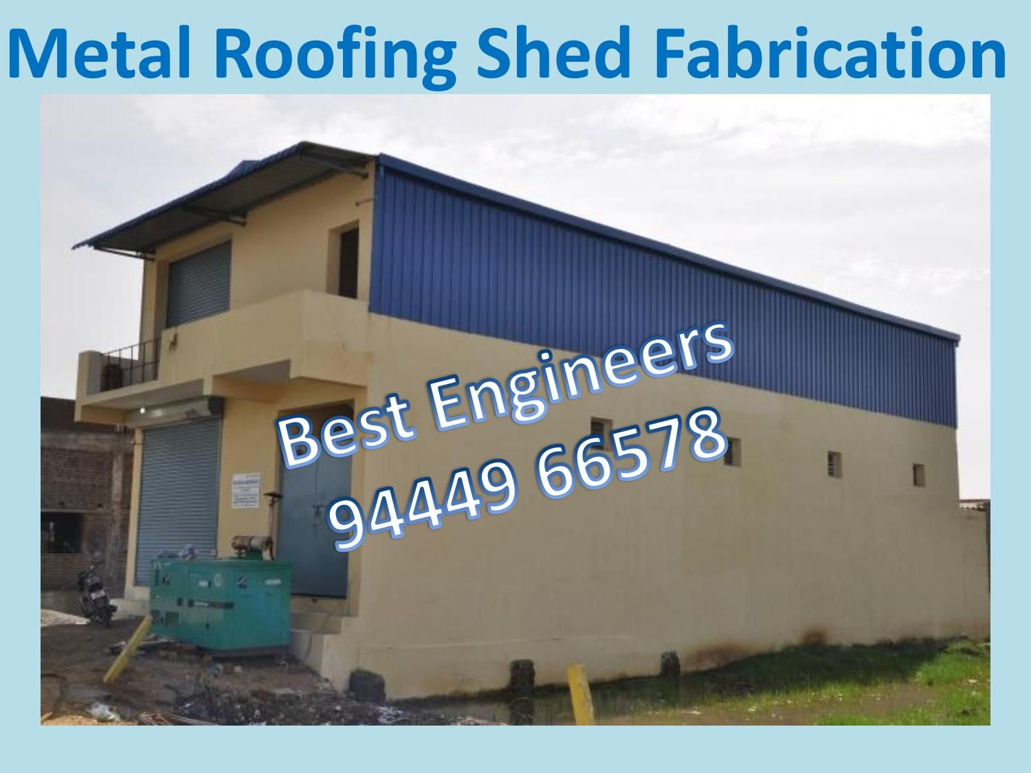 Terrace shed fabricators in chennai Roofing contractors