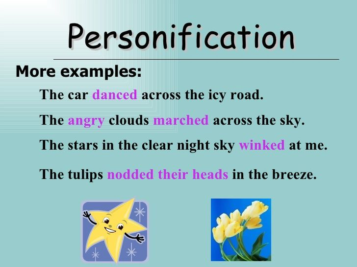 Personification Examples Personification more examples – Figure of Speech Example Template