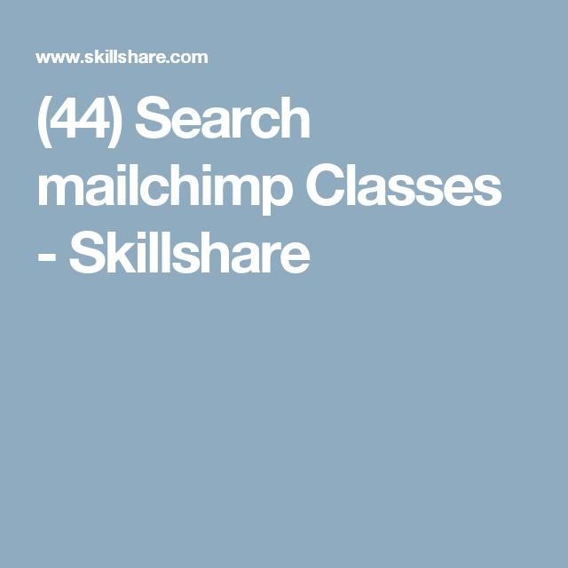 (44) Search mailchimp Classes - Skillshare