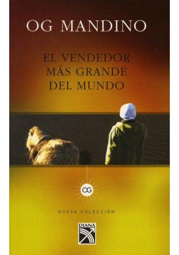El Vendedor Mas Grande Del Mundo Gandhi Libros Libros Recomendados Los Mejores Libros