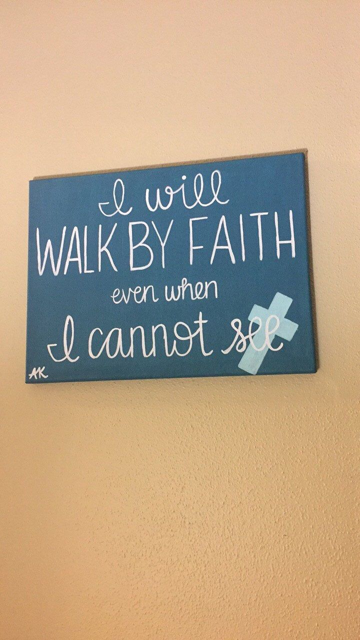 Charmant I Will Walk By Faith Even When I Cannot See   Painting   Home Decor