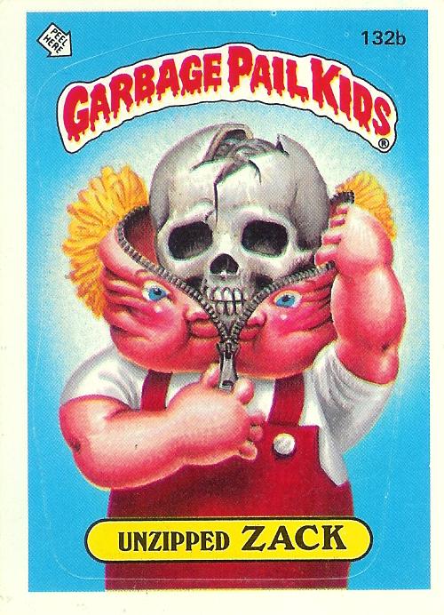 Talky Tina Garbage Pail Kid Unzipped Zack 1986 Garbage Pail Kids Garbage Pail Kids Cards Pail