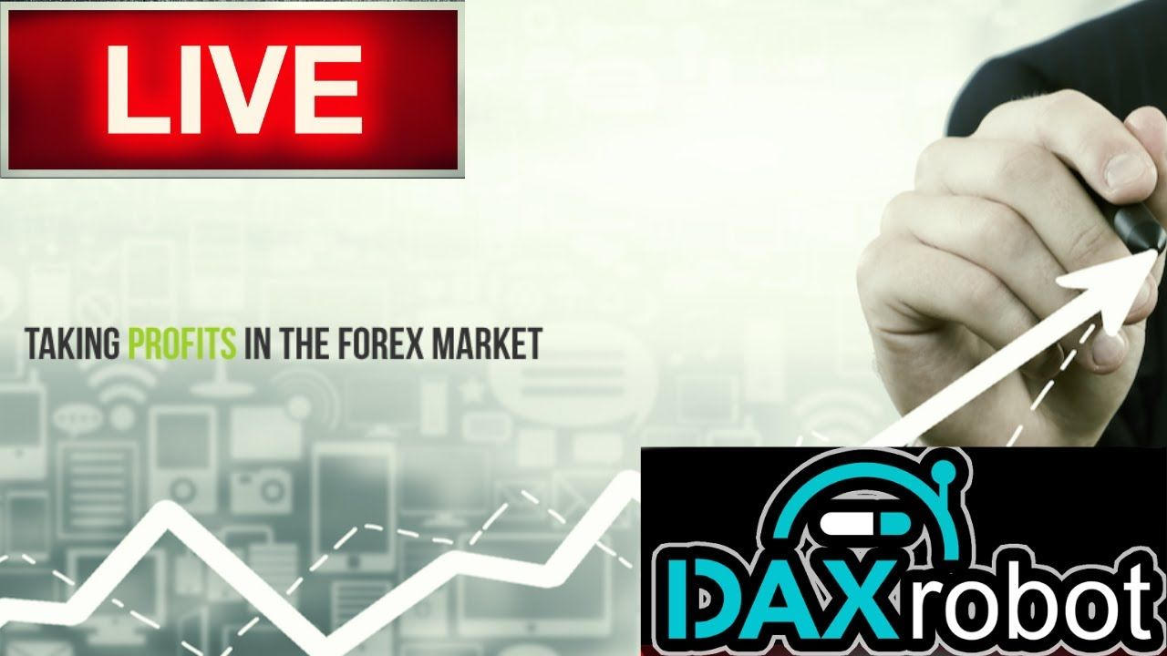 The Daxrobot Forex Live Trading Results Dax Robot Session With
