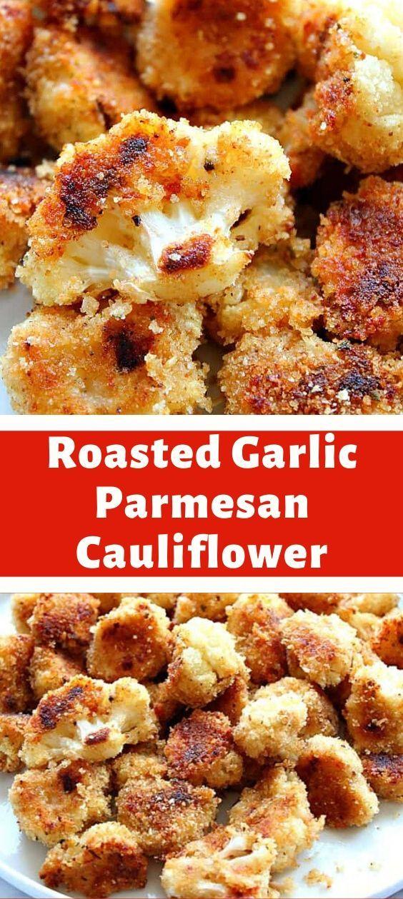 Roasted Garlic Parmesan Cauliflower Recipe In 2020 Parmesan