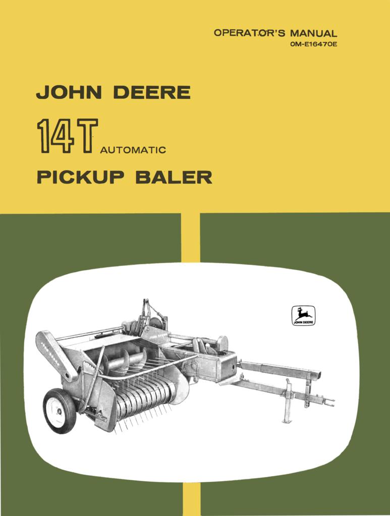 John Deere No. 14T Automatic Pickup Baler - Operator's Manual