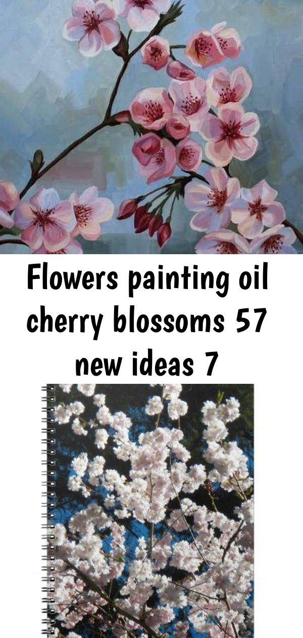 Flowers Painting Oil Cherry Blossoms 57 New Ideas 7 Flower Painting Cherry Blossom Flowers Oil Painting