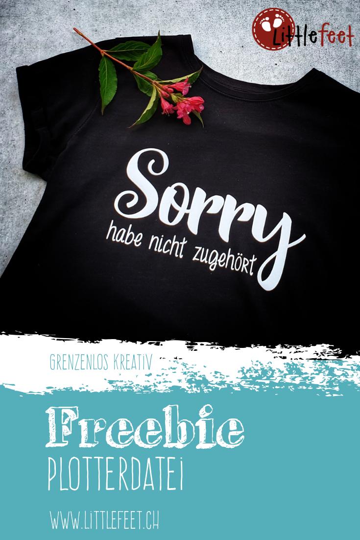 Plotter Freebie: Sorry, habe nicht zugehört