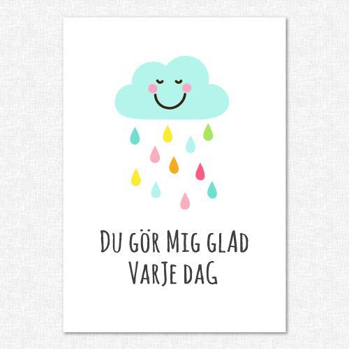 Du gör mig glad varje dag, moln med glada regndroppar grafiskt ...