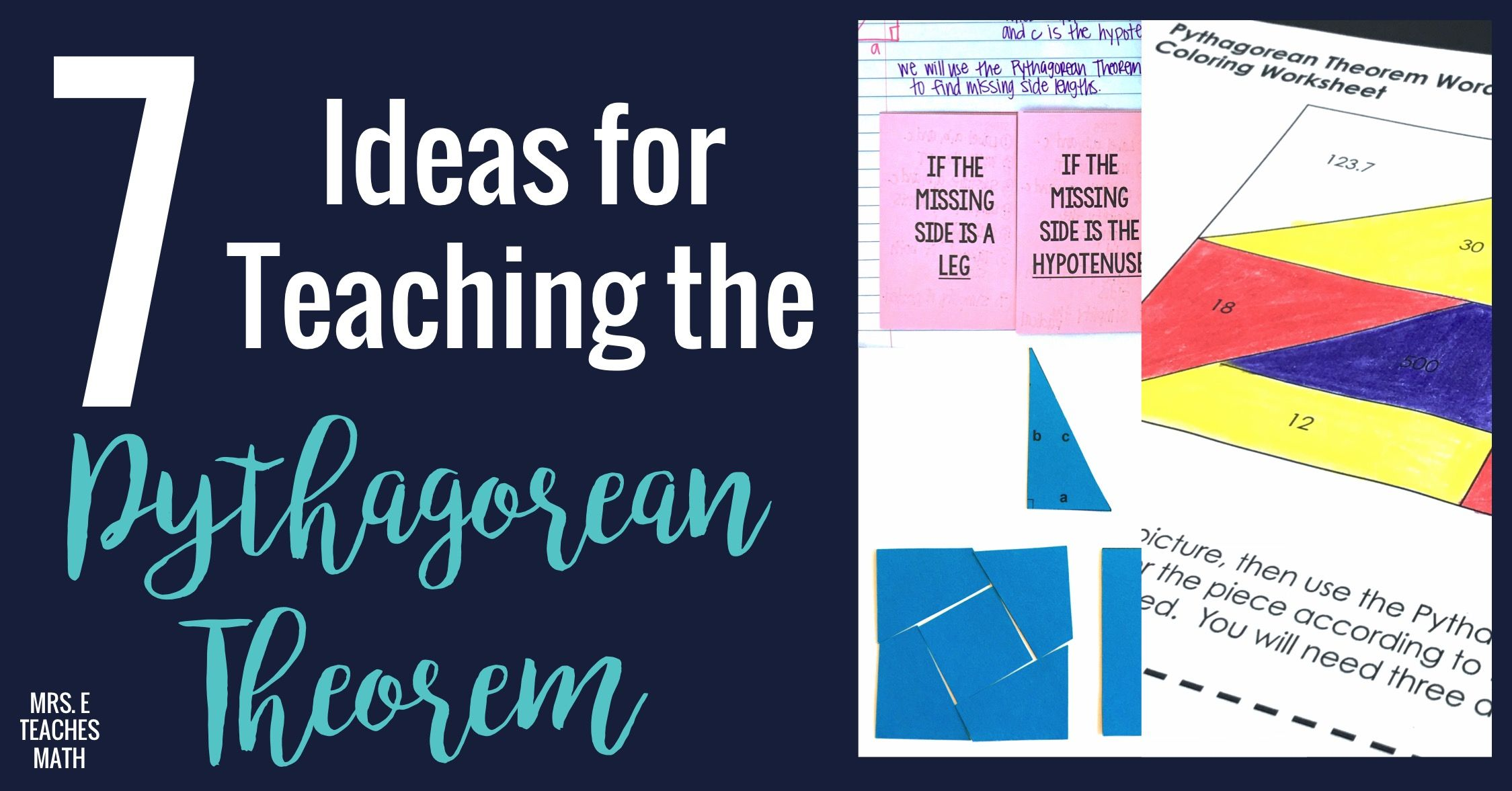 7 Ideas For Teaching Pythagorean Theorem Teaching Pythagorean Theorem Theorems