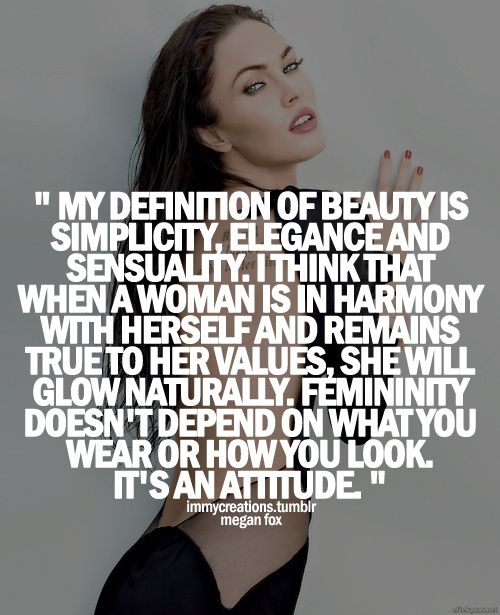 Love A Woman For Her Personality: Beauty Is An Attitude...Megan Fox Is A Beautiful Women! I