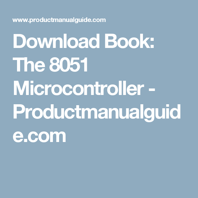 Download Book The 8051 Microcontroller