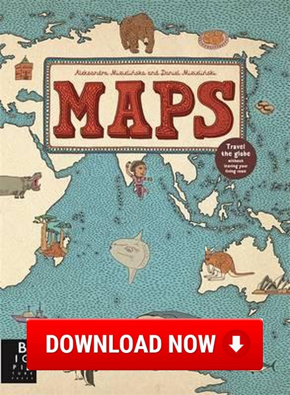 Maps read online download ebook for free pdfepubctxtbi maps by aleksandra mizielinska available at book depository with free delivery worldwide gumiabroncs Choice Image