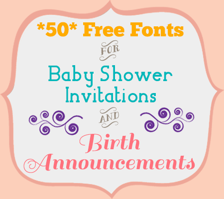High Quality 50 Free Fonts For Baby Shower Invitations And Birth Announcements