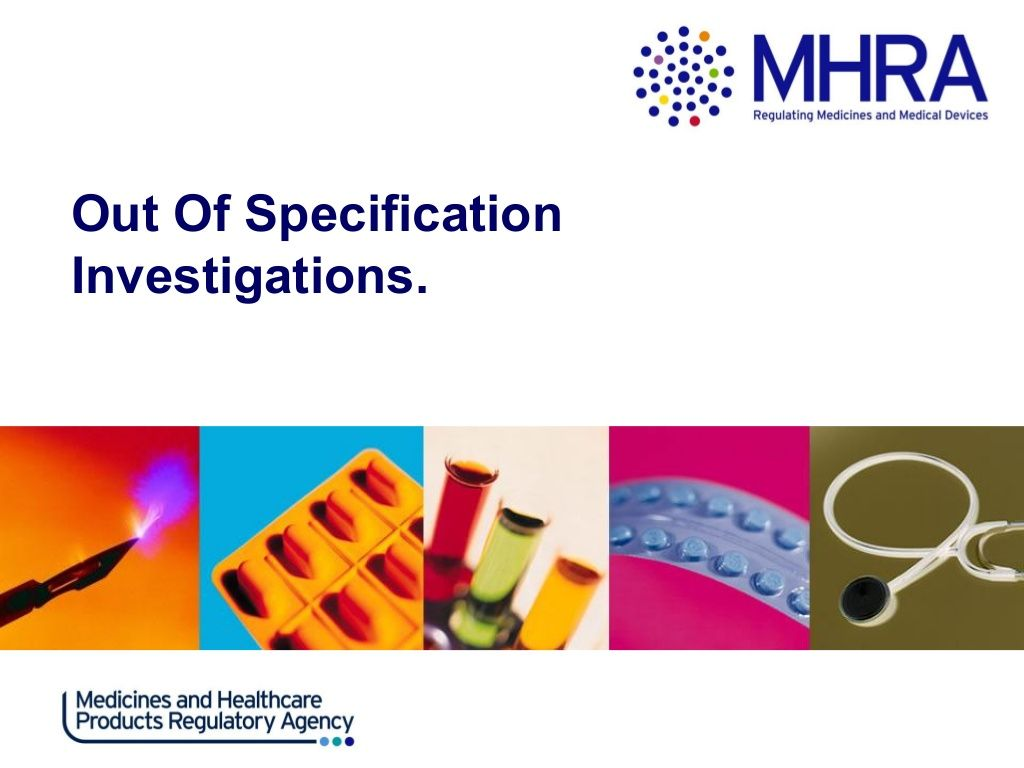 MHRA Requirements for OOS Handling  by Uday Shetty via slideshare