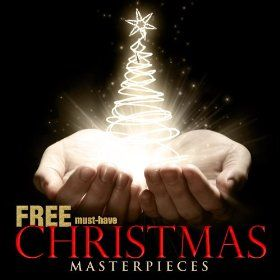 Free Amazon MP3 Album: Must-Have Christmas Masterpieces