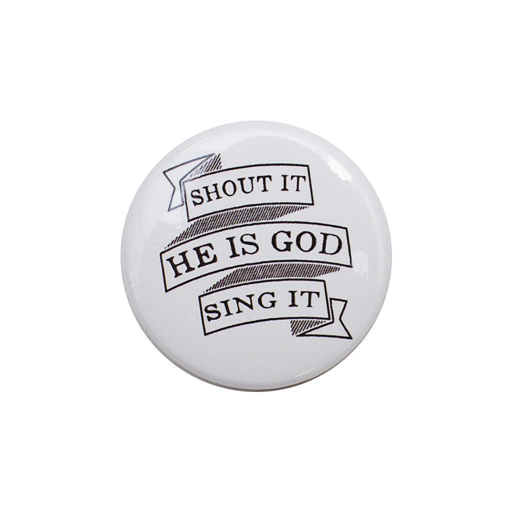 Shout It! Sing It! White Button