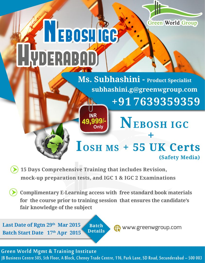 Green world group announce special offer for nebosh course in green world group announce special offer for nebosh course in hyderabad at inr only and get iosh managing safely 55 uk certification for free of cost xflitez Images
