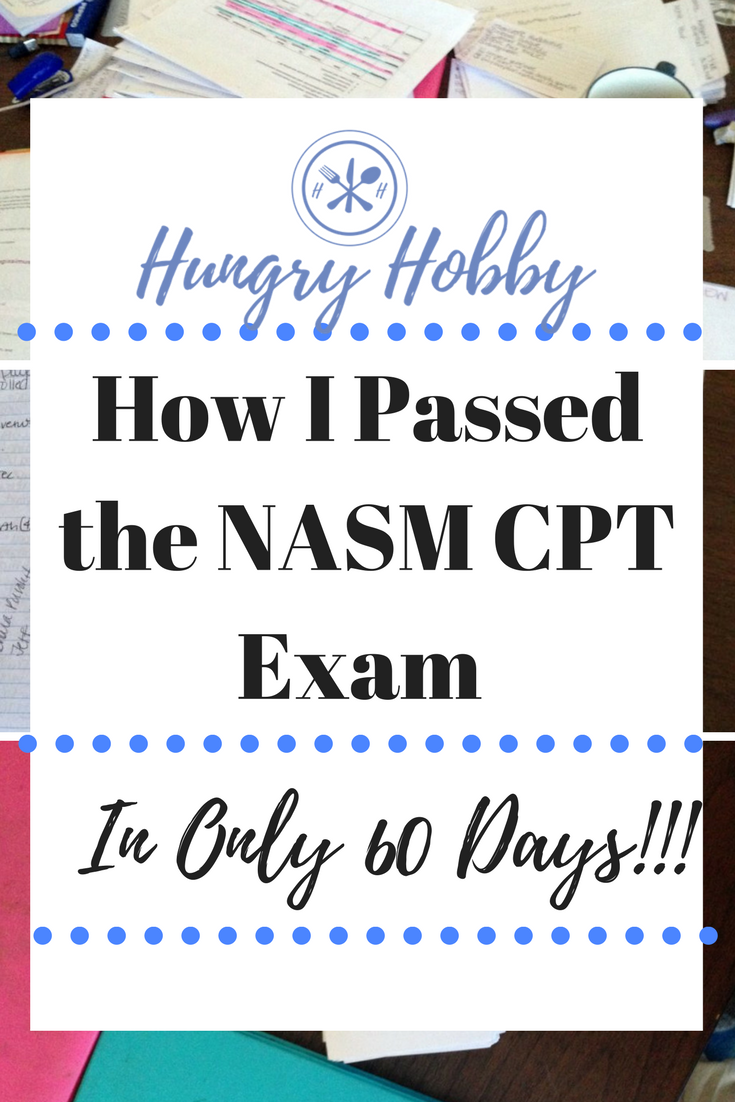 How I Passed the NASM CPT Exam in 60 Days! Nasm cpt