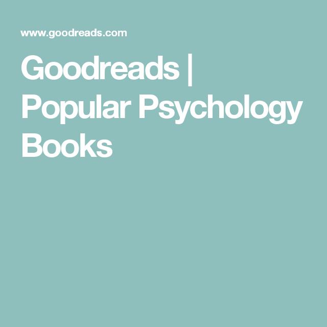 Goodreads Popular Psychology Books Good Readin S Pinterest