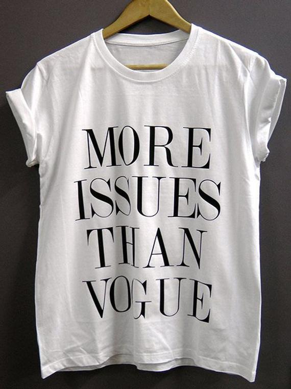 ac2bfc38 more issues than vogue T-shirt | Products in 2019 | T shirts for ...