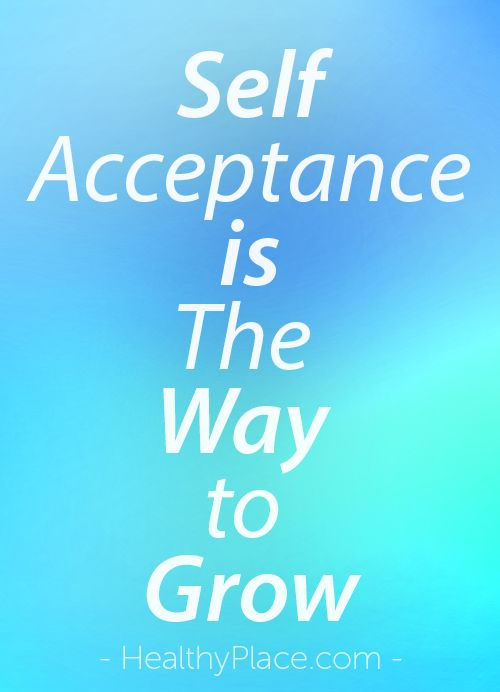 """""""Self acceptance! What does self-acceptance really mean and how do you achieve it? Get 3 tips to help you begin working on your own self acceptance."""" www.HealthyPlace.com"""