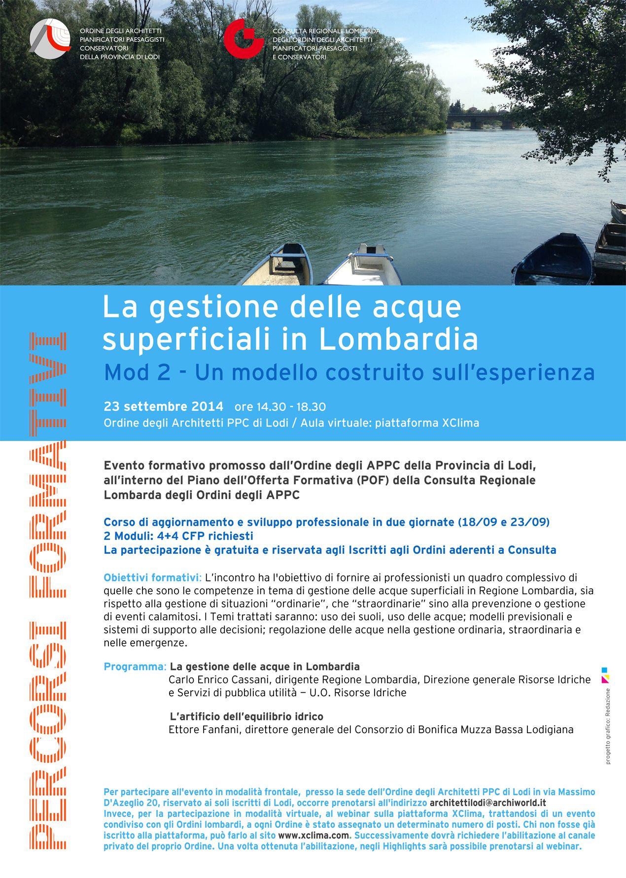 """locandina/programma """"La gestione delle acque superficiali in Lombardia. Mod 2 - Un modello costruito sull'esperienza """", evento formativo promosso dall'OAPPC di Lodi e dalla Consulta - progetto grafico: Redazione di AL"""
