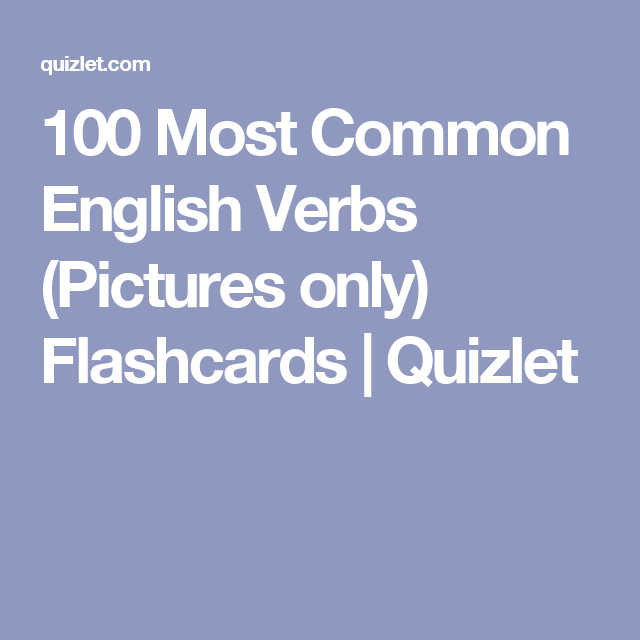 100 Most Common English Verbs (Pictures only) Flashcards
