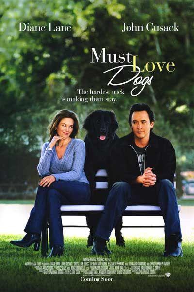 Must Love Dogs Premiered 29 July 2005 Cartaz De Filme Filmes