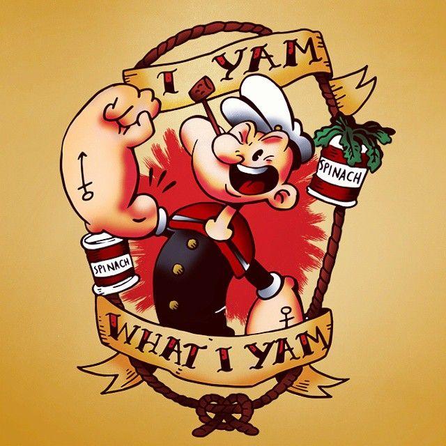 Popeye I Yam What I Yam Illustration Popeye Tattoo Popeye The