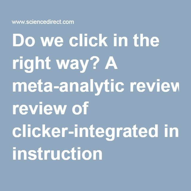 Do We Click In The Right Way A Meta Analytic Review Of Clicker