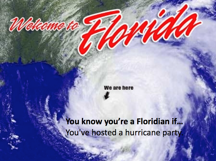 772 Hurricanes Are Fun Florida Funny Florida Hurricane Hurricane Memes