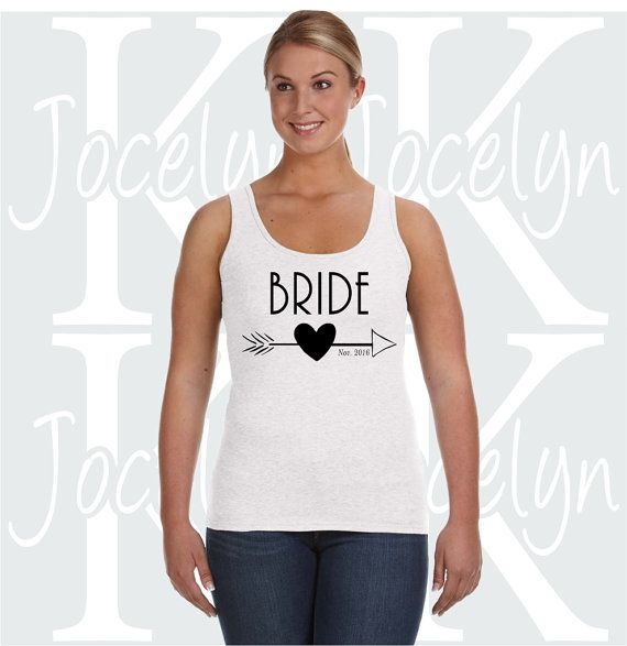Check out this item in my Etsy shop https://www.etsy.com/listing/453130728/bride-2016-date-ladies-lightweight-tank