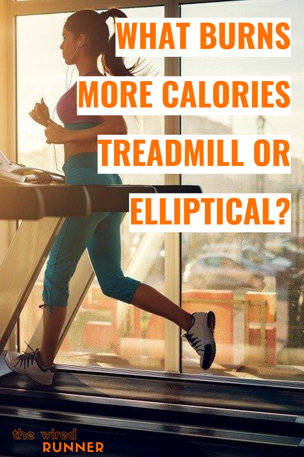 What Burns More Calories Treadmill Or Elliptical Workout