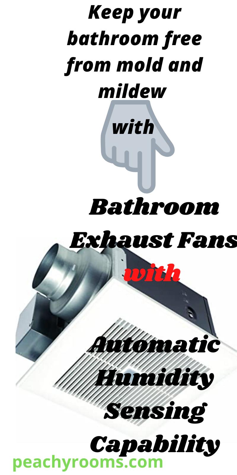 Bathroom Exhaust Fans With Humidity Sensors Worth The Money Bathroom Exhaust Fan Bathroom Exhaust Exhaust Fan