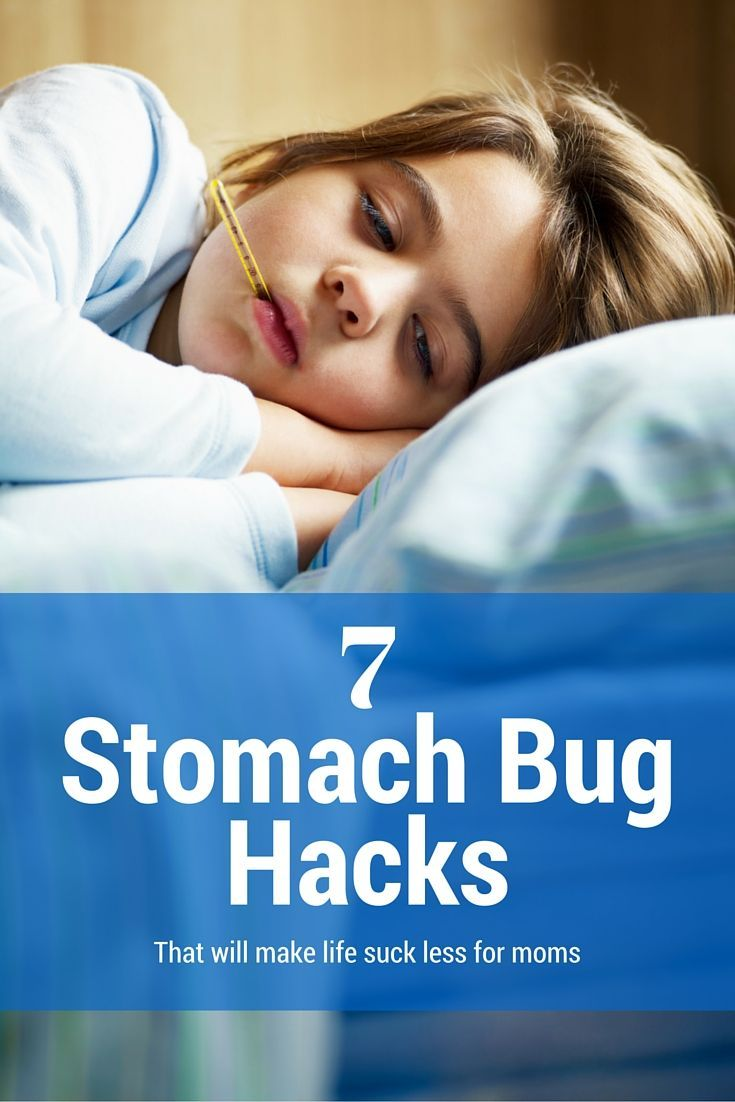 7 handy hacks for the dreaded stomach flu.