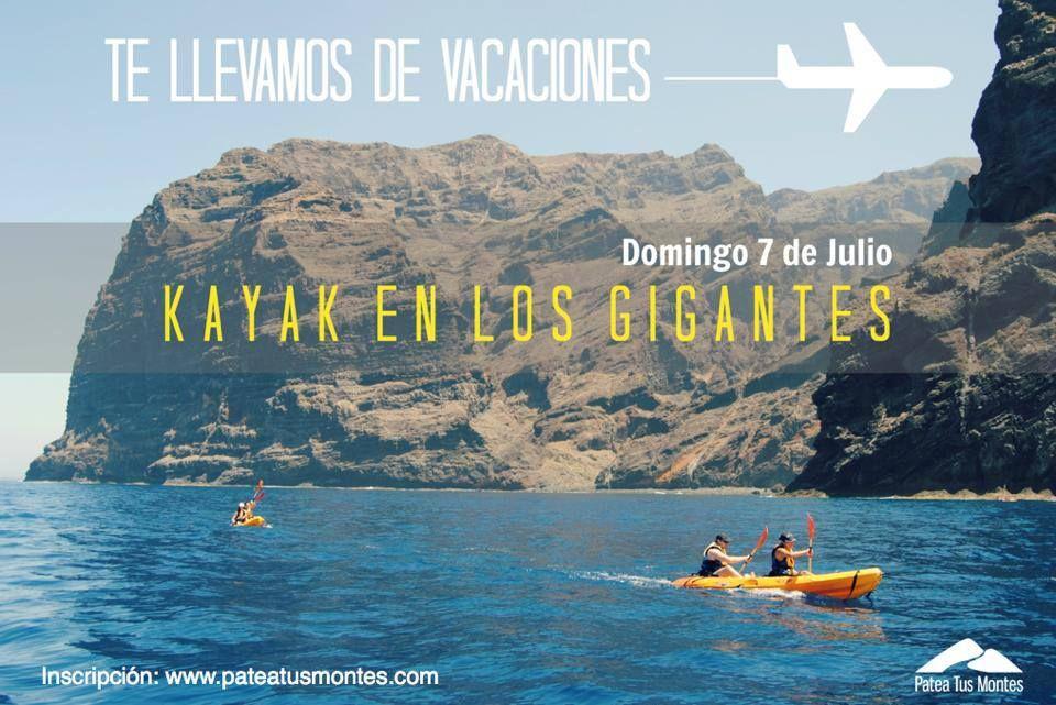 Te llevamos de vacaciones, Kayak en Los Gigantes. Patea Tus Montes