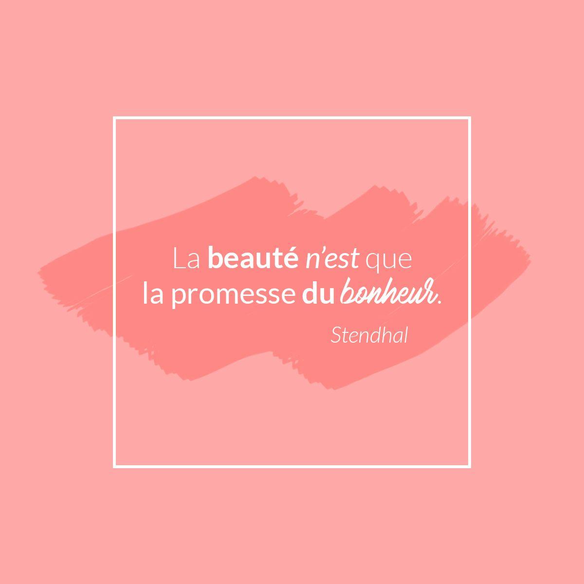 Citation Inspirante La Beaute N Est Que La Promesse Du Bonheur