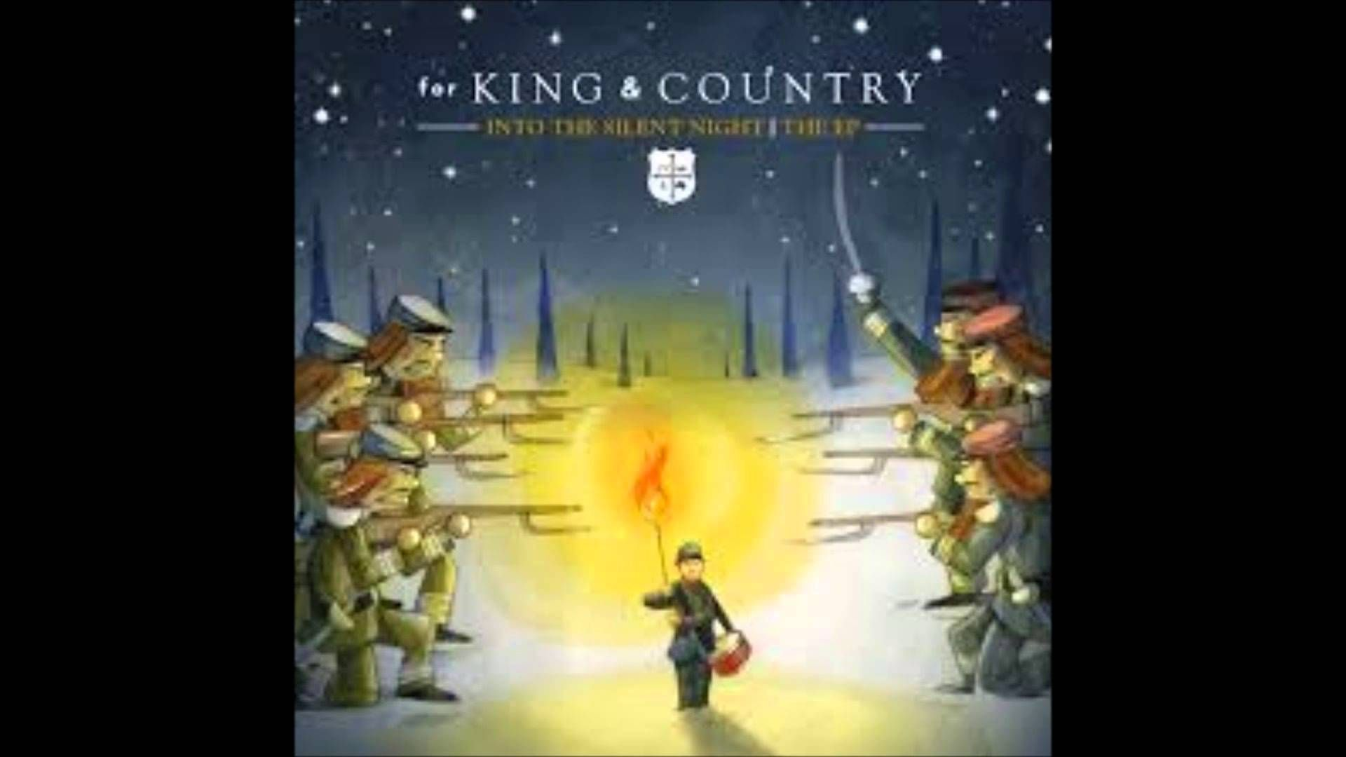 FOR KING & COUNTRY ANGELS WE HAVE HEARD ON HIGH King