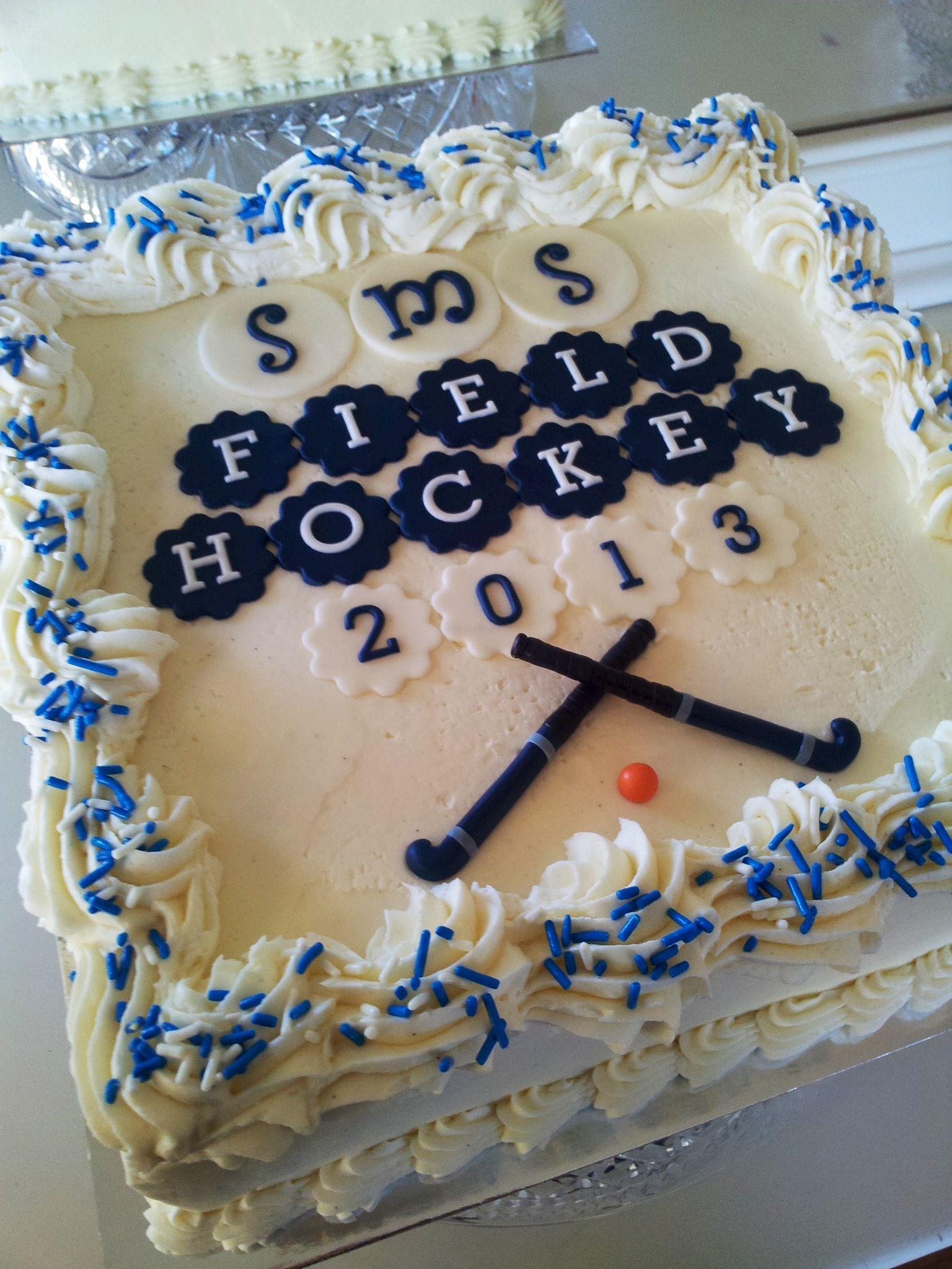 Field Hockey Cake Field Hockey Party Hockey Cakes Field Hockey
