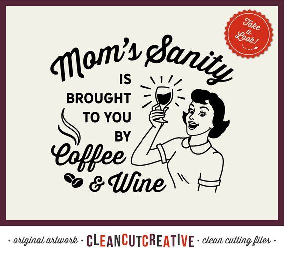 Image result for mom sanity quote