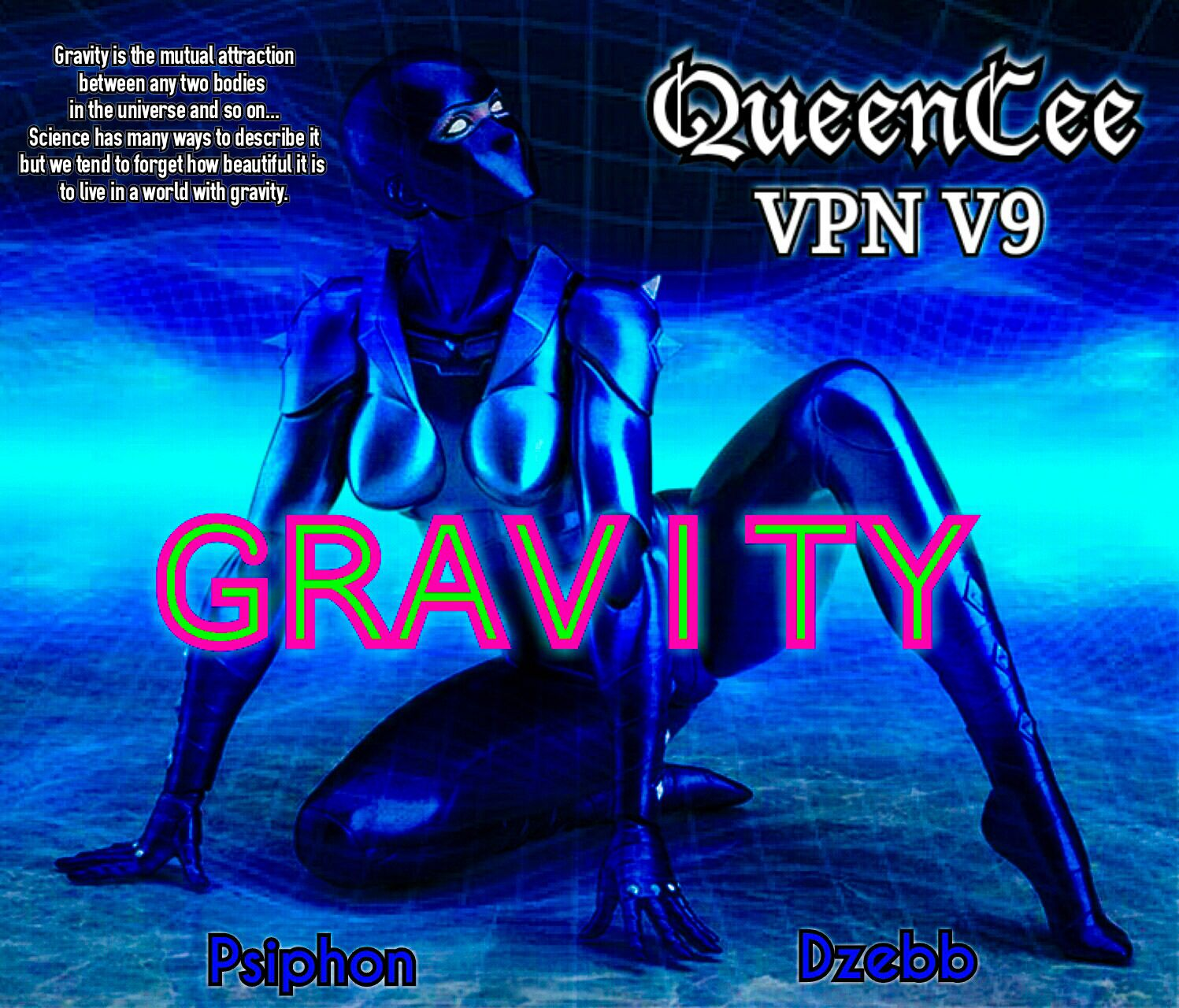 Queencee VPN V9 Gravity Apk Download[Latest] | Android | Iphone