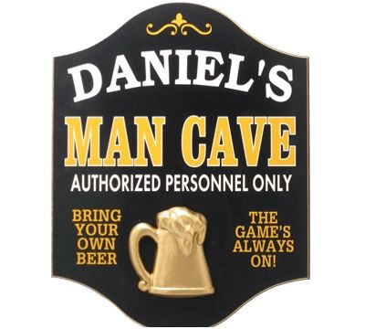 Personalized Man Cave Sign!