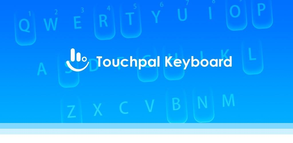 TouchPal Keyboard Premium v7 0 9 1 Full Unlocked Paid APP