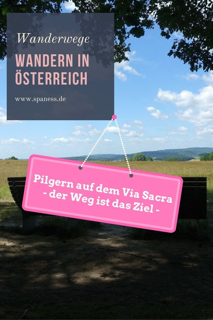 Osterreich Urlaub Pilgern Via Sacra Pilgern Osterreich
