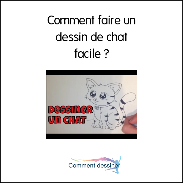 Comment faire un dessin de chat facile comment dessiner pinterest dessin chat facile - Chat facile a dessiner ...