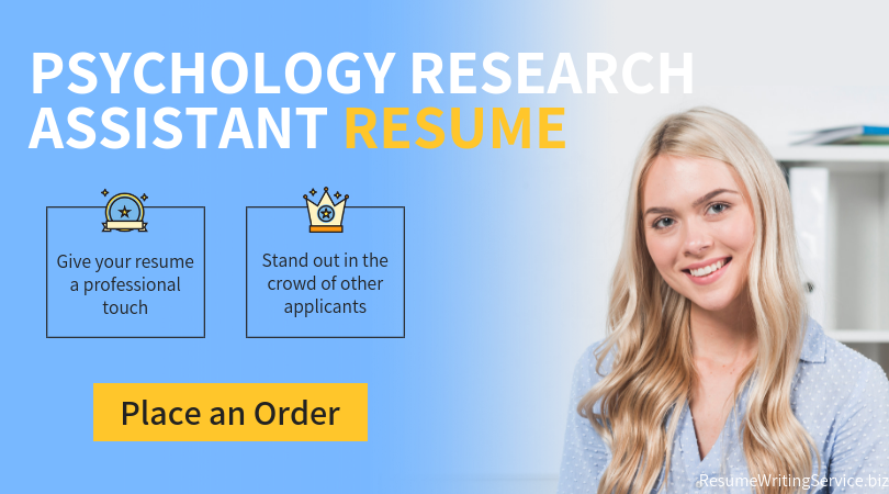 Get a TopQuality Psychology Research Assistant Resume