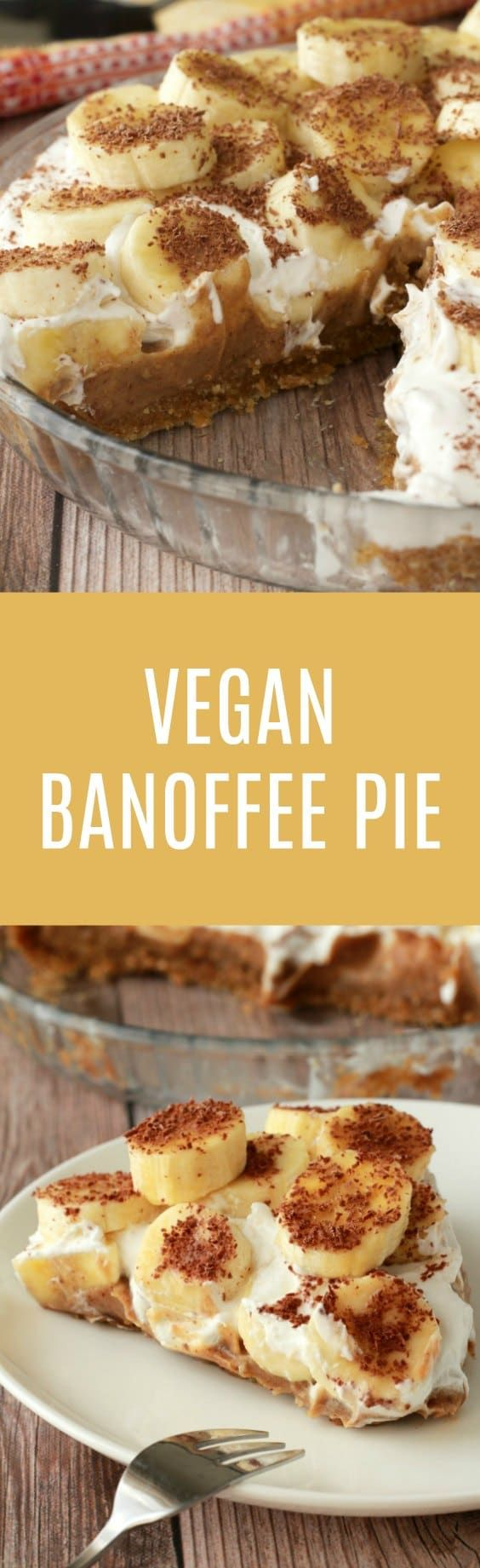 Insanely delicious nobake vegan banoffee pie with a