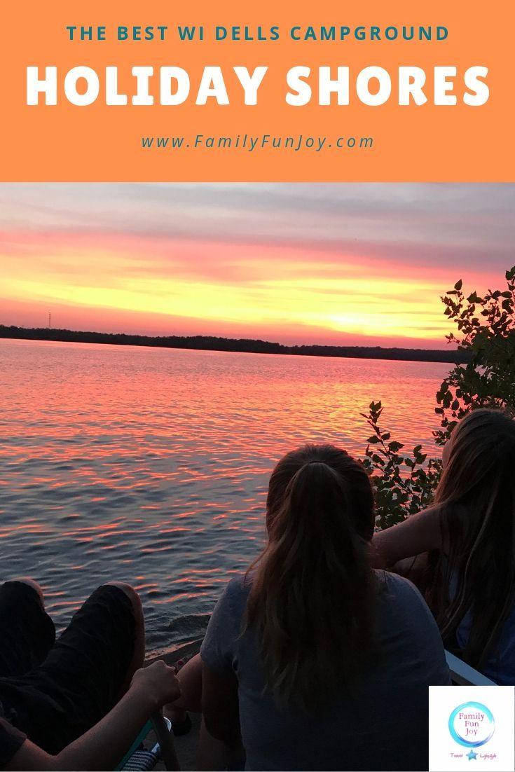 7 Reasons To Camp At Holiday Shores Campground Best